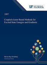 Coupled-cluster Based Methods for Excited State Energies and Gradients
