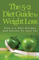 The 5-2 Diet Guide to Weight Loss