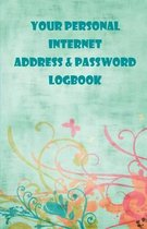 Your Personal Internet address & Password Logbook