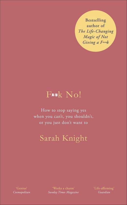 Boek cover F**k No! van Sarah Knight (Paperback)