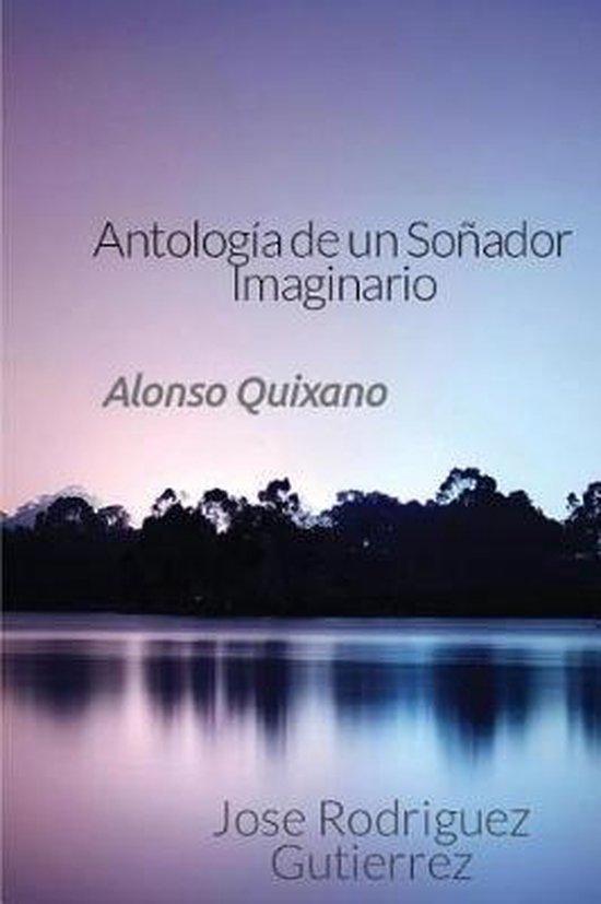 Antologia de un So ador Imaginario