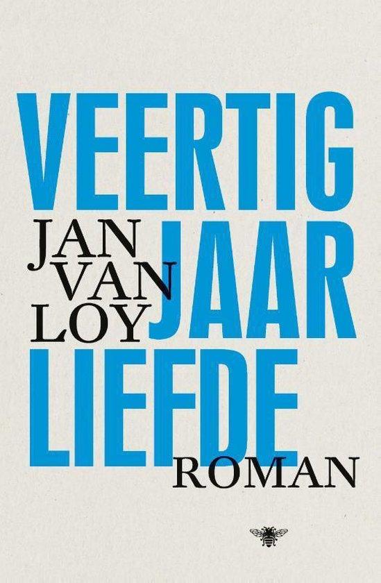 Veertig jaar liefde - Jan van Loy   Fthsonline.com