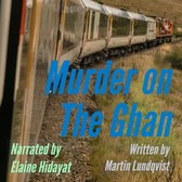 Murder on the Ghan