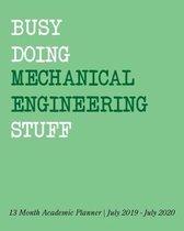 Busy Doing Mechanical Engineering Stuff