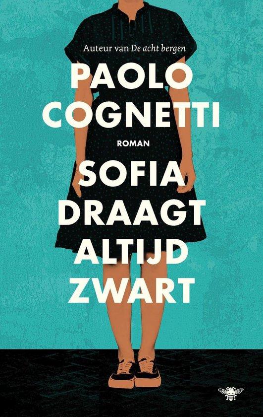 Boek cover Sofia draagt altijd zwart van Paolo Cognetti (Onbekend)