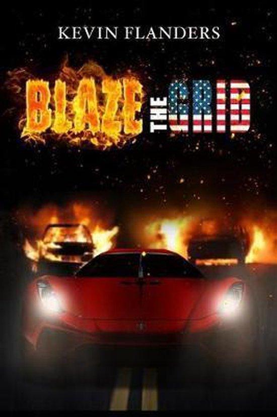 Blaze The Grid