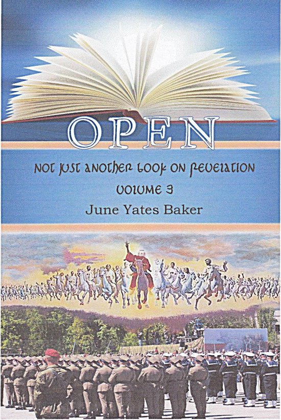 Open: Not Just Another Book on Revelation - Volume 3
