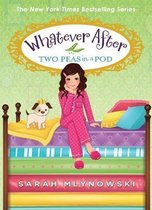 Two Peas in a Pod (Whatever After #11), Volume 11