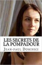 Les secrets érotiques de la marquise de Pompadour