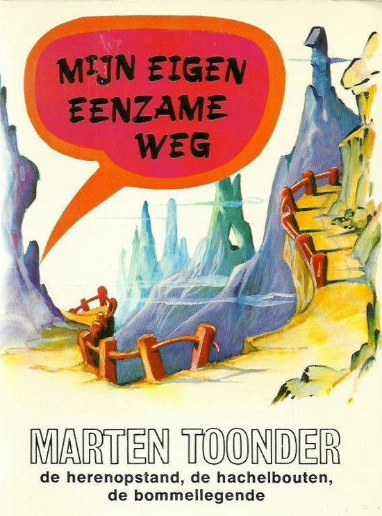 MIJN EIGEN EENZAME WEG - Toonder |