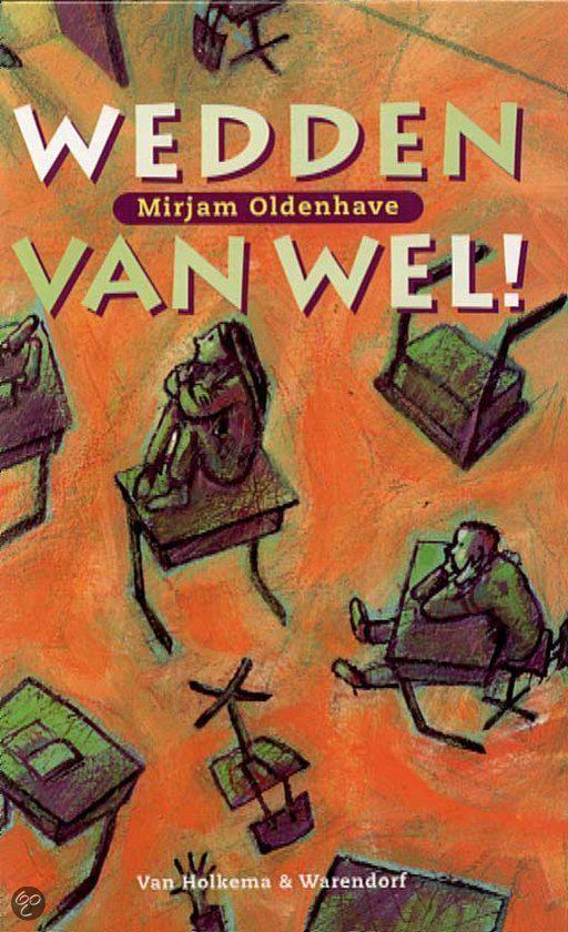 Wedden Van Wel! - Mirjam Oldenhave |