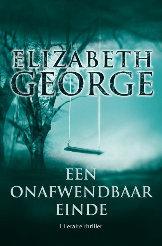 Inspecteur Lynley-Mysterie 14 - Een onafwendbaar einde - Elizabeth George |