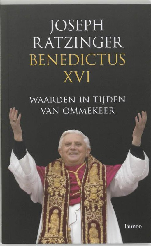 Waarden In Tijden Van Ommekeer - Joseph Ratzinger | Fthsonline.com