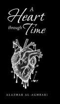 A Heart Through Time