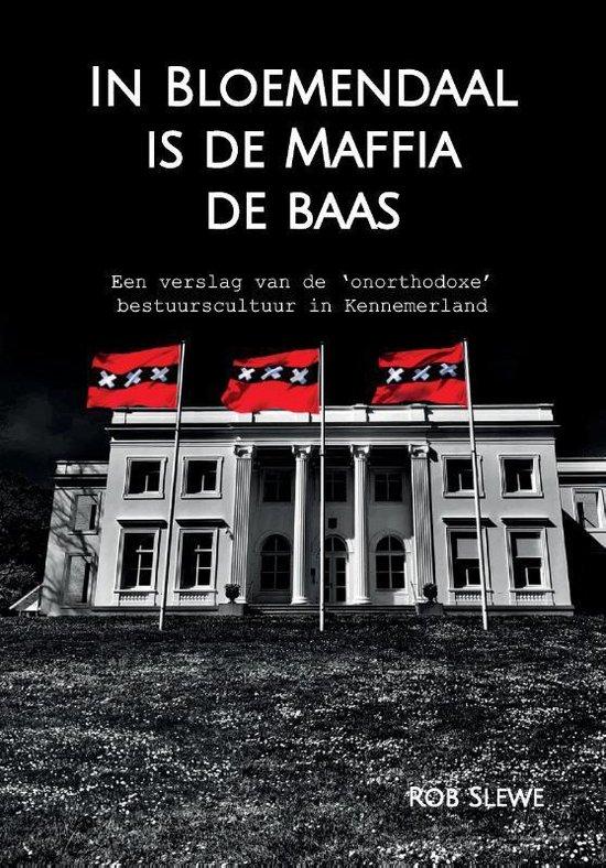 In Bloemendaal is de maffia de baas - Rob Slewe   Readingchampions.org.uk