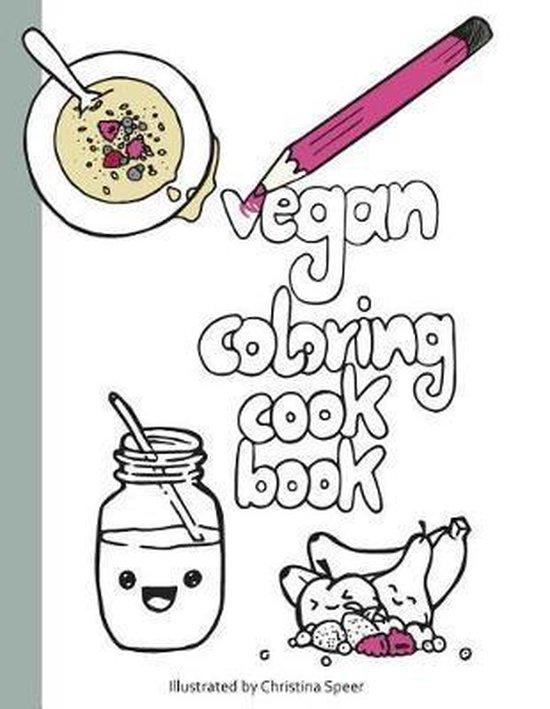 Vegan Coloring Cookbook