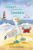 The Seagull Who Wore Sandals