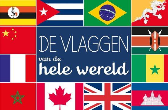 De vlaggen van de hele wereld - Thierry Dubus |