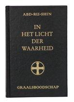 In het Licht der Waarheid - Graalsboodschap (drie delen in één boek)