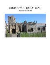A History of Holyhead