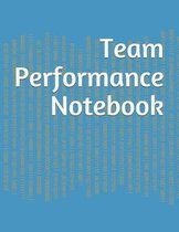 Team Performance Notebook