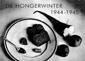 De Hongerwinter 1944 - 1945