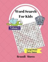 Word Search For Kids Large Print Easy Book Puzzles Volume1