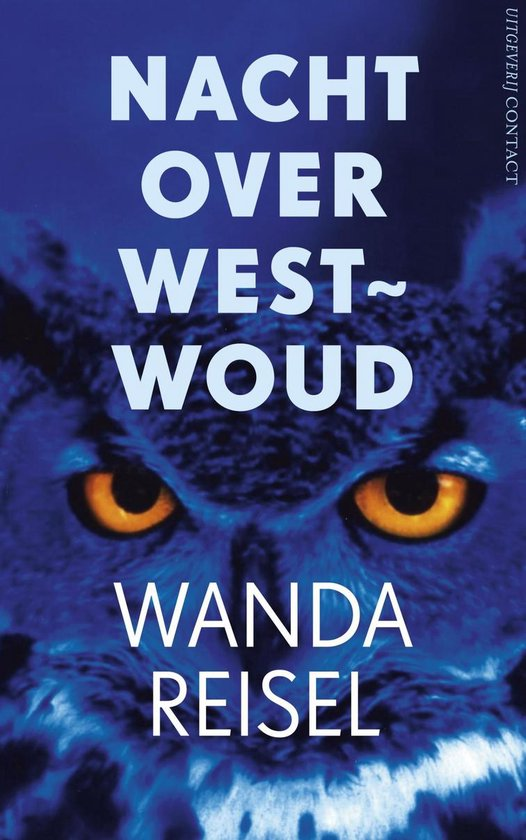 Nacht over westwoud - Wanda Reisel pdf epub