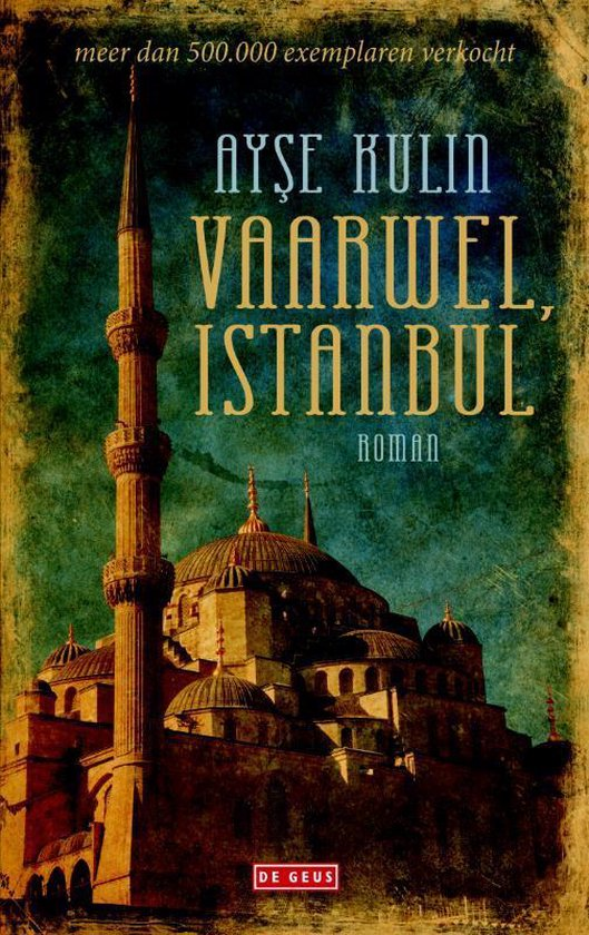 Vaarwel, Istanbul - Ayşe Kulin |