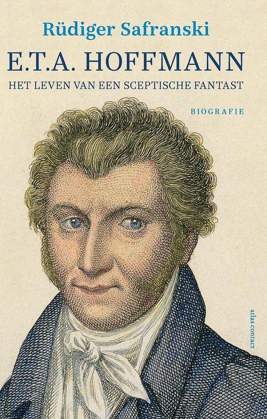 E.T.A. Hoffmann - Rüdiger Safranski |