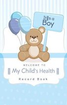 Welcome to My Child's Health Record Book