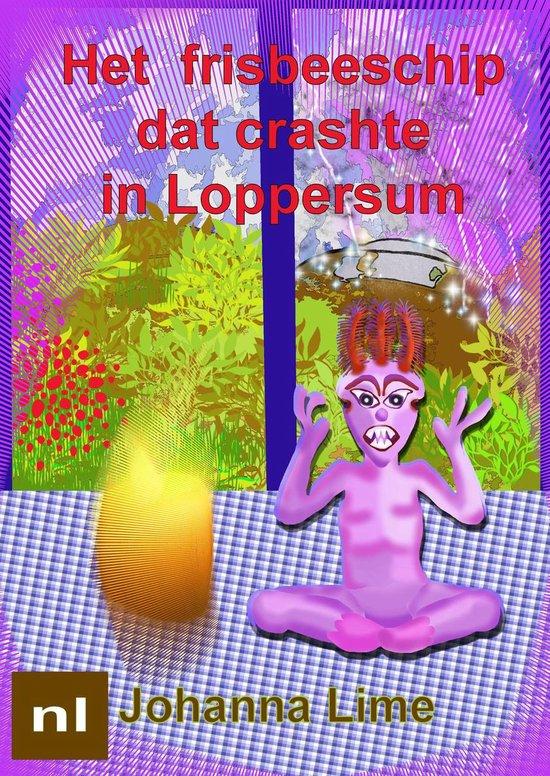 Verhalen van Eibor Risoklany - Het frisbeeschip dat crashte in Loppersum - Johanna Lime pdf epub
