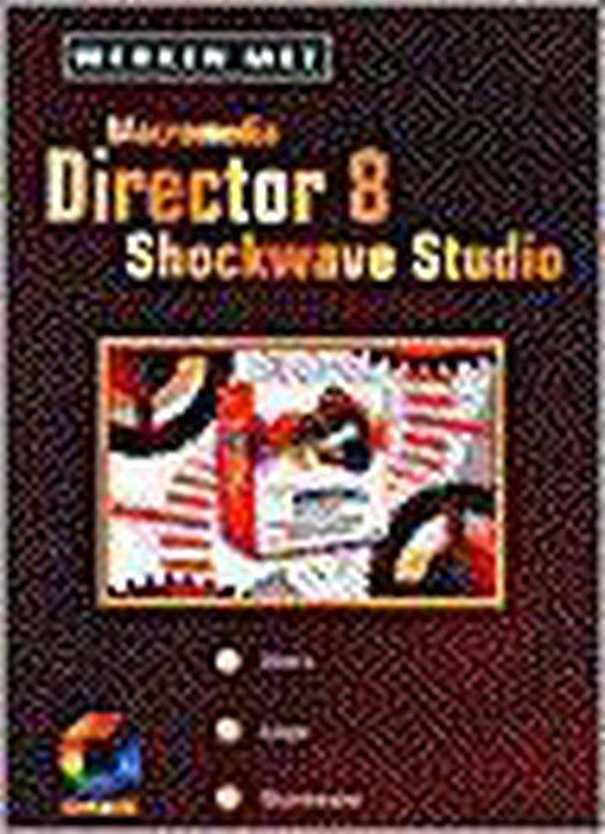 Werken Met Macromedia Director 8 Shockwave Studio - Tdi |