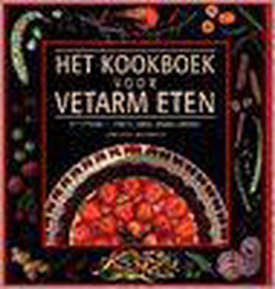 Het kookboek voor vetarm eten - Christine Mcfadden |