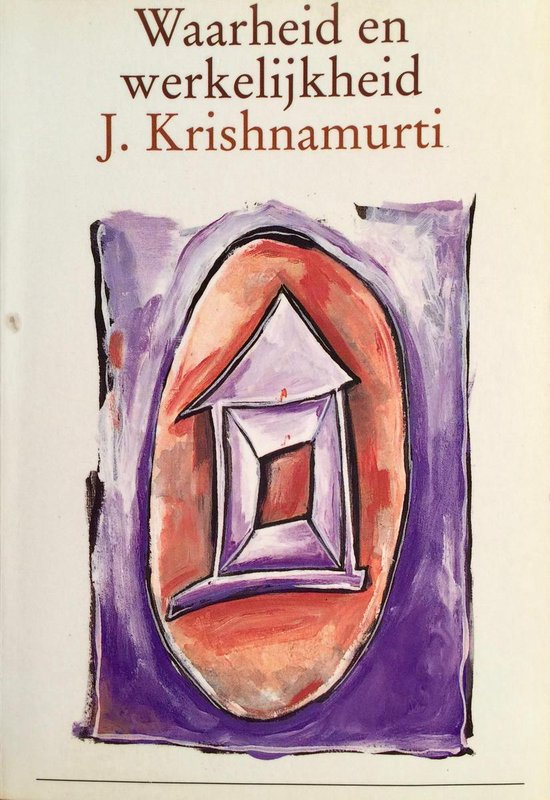 Waarheid en werkelijkheid - Krisnamurti pdf epub