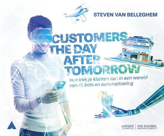 Customers the day after tomorrow - Steven van Belleghem |