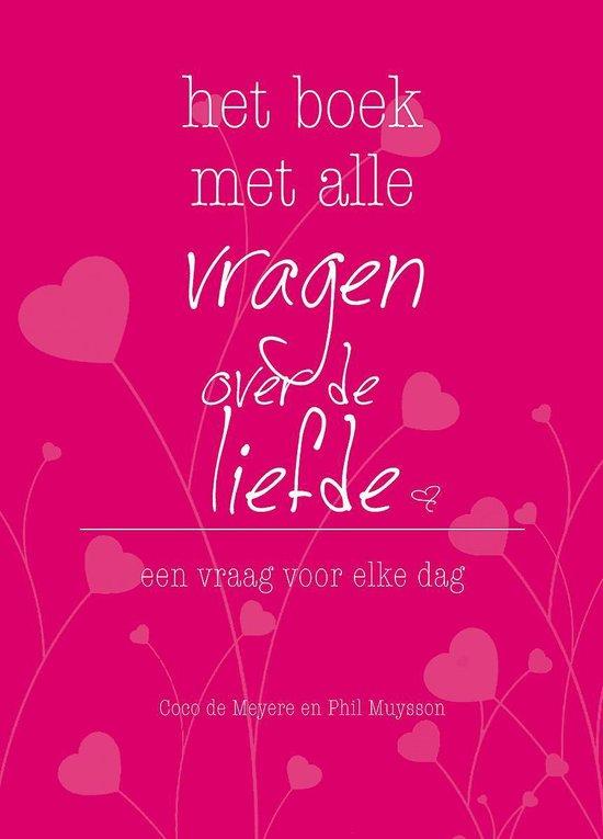 Het boek met alle vragen over de liefde - Coco de Meyere  