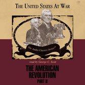 The American Revolution, Part 2