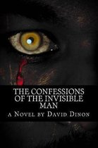 The Confessions of the Invisible Man