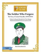 The Soldier Who Forgave