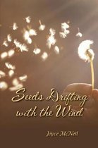 Seeds Drifting with the Wind