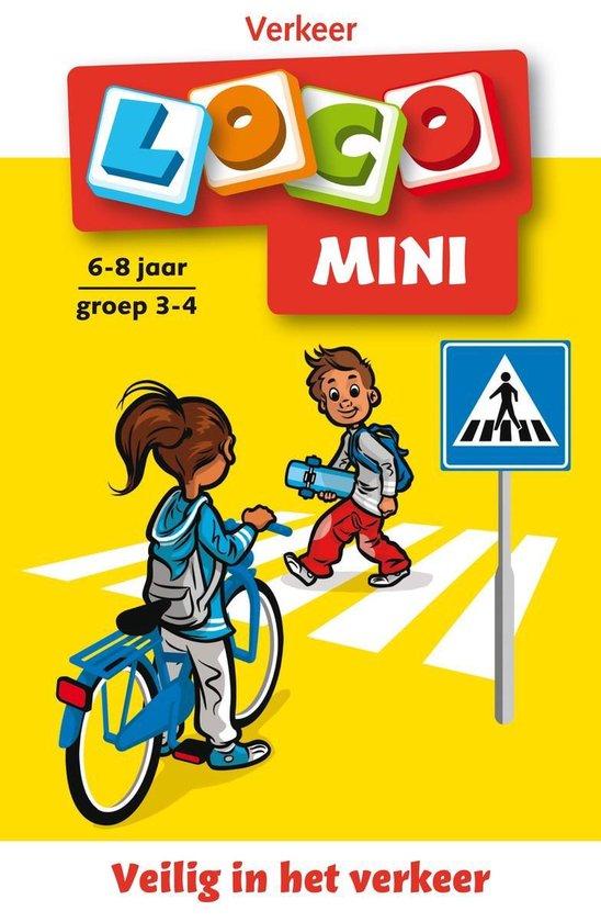 Loco - Loco mini Veilig in het verkeer 6-8 jaar groep 3-4 Verkeer - Jacqueline de Kok-Hoeksema |