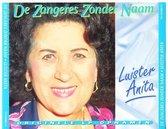 Luister Anita = Ik ben blij dat ik mag zingen & Zoals vroeger