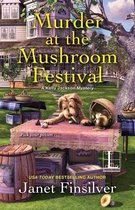 Murder at the Mushroom Festival