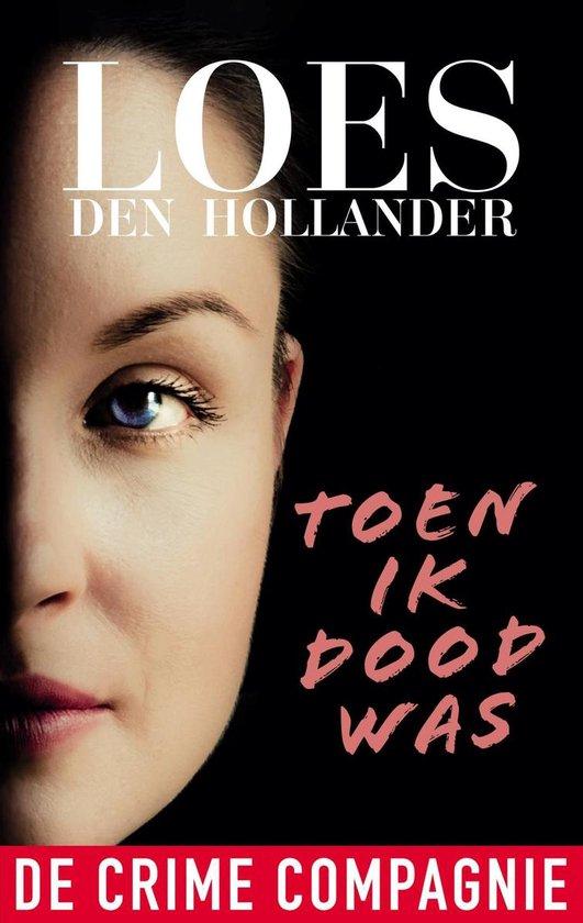 Boek cover Toen ik dood was van Loes den Hollander (Onbekend)