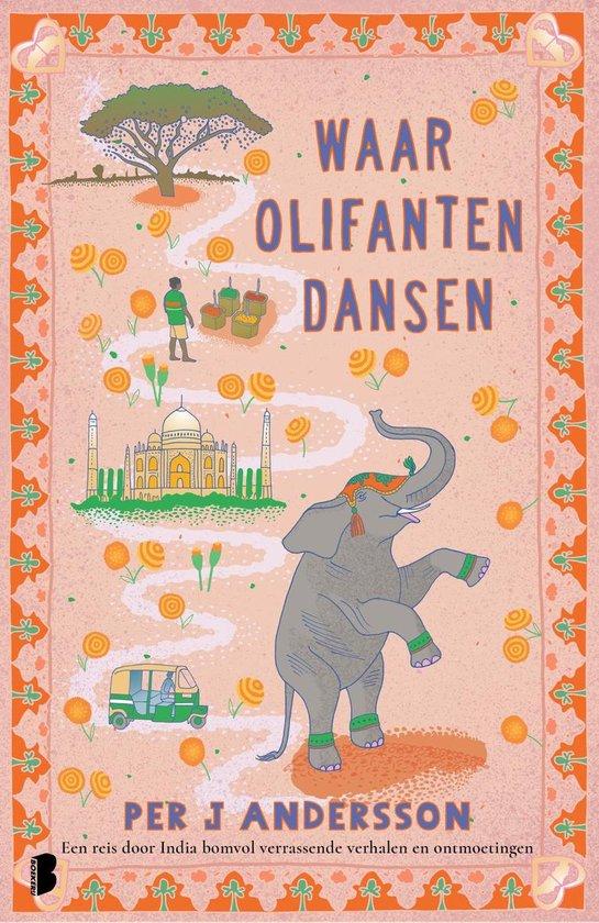Waar olifanten dansen - Per J Andersson pdf epub
