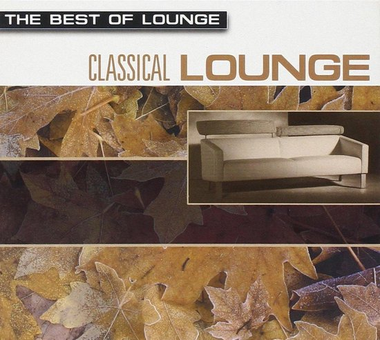 Best Of Lounge -Classical