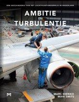 Ambitie en turbulentie. Een geschiedenis van het luchtvaartonderwijs in Nederland