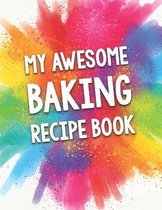 My Awesome Baking Recipe Book