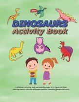 Dinosaurs Activity Book for Kids Ages 3-8